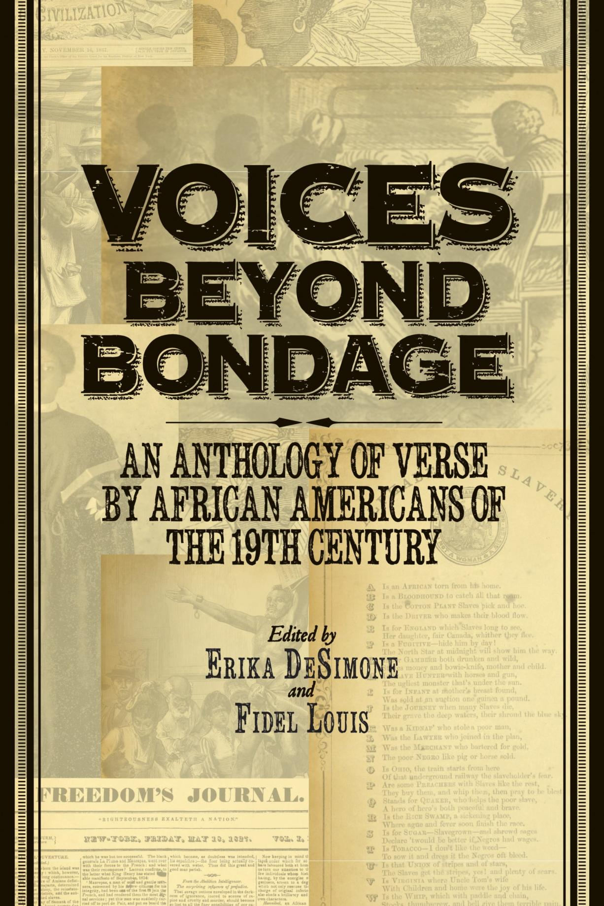 """Review: """"Voices Beyond Bondage: An Anthology of Verse by African Americans of the 19th Century""""; edited by Erika DeSimone and Fidel Louis; NewSouth Books, 352 pages"""
