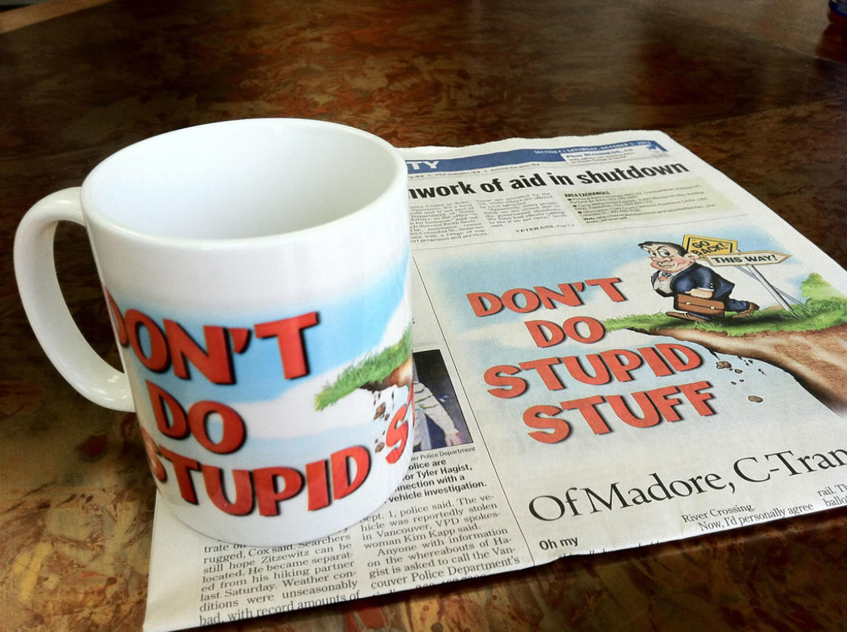 """The Columbian's limited-run first edition of """"Don't Do Stupid Stuff"""" coffee cups sold out in just over four hours on Nov."""