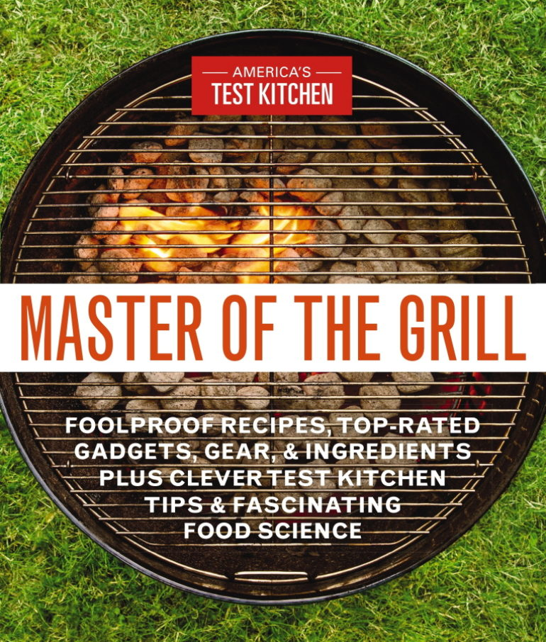 America S Test Kitchen Best Grill