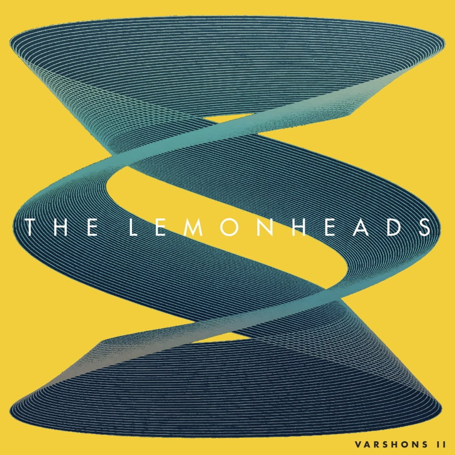 """""""Varshons 2,"""" the latest release by The Lemonheads. Fire Records. """""""