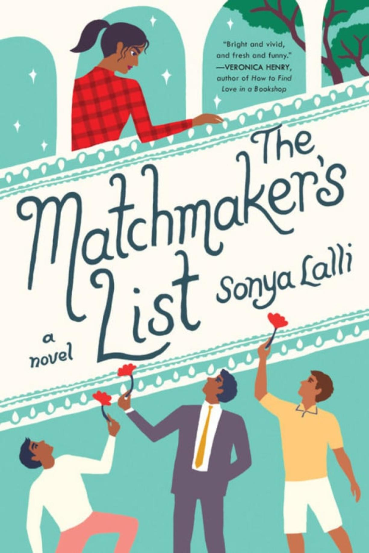 """The Matchmaker's List,"" by Sonya Lalli"