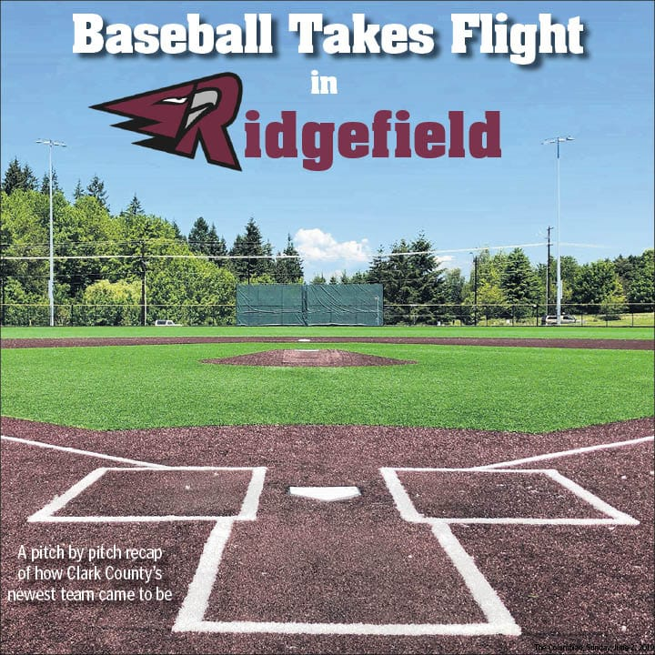 """This story was included in The Columbian's special section """"Baseball Takes Flight in Ridgefield,"""" published on June 2, 2019."""