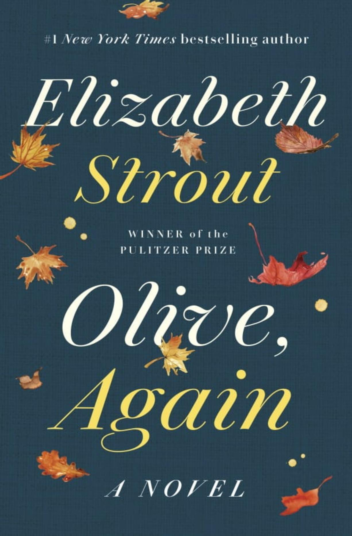 "This image released by Random House shows ""Olive. Again,"" by Elizabeth Strout. Oprah Winfrey has chosen Strout's novel as her next book club read. (Random House via AP)"