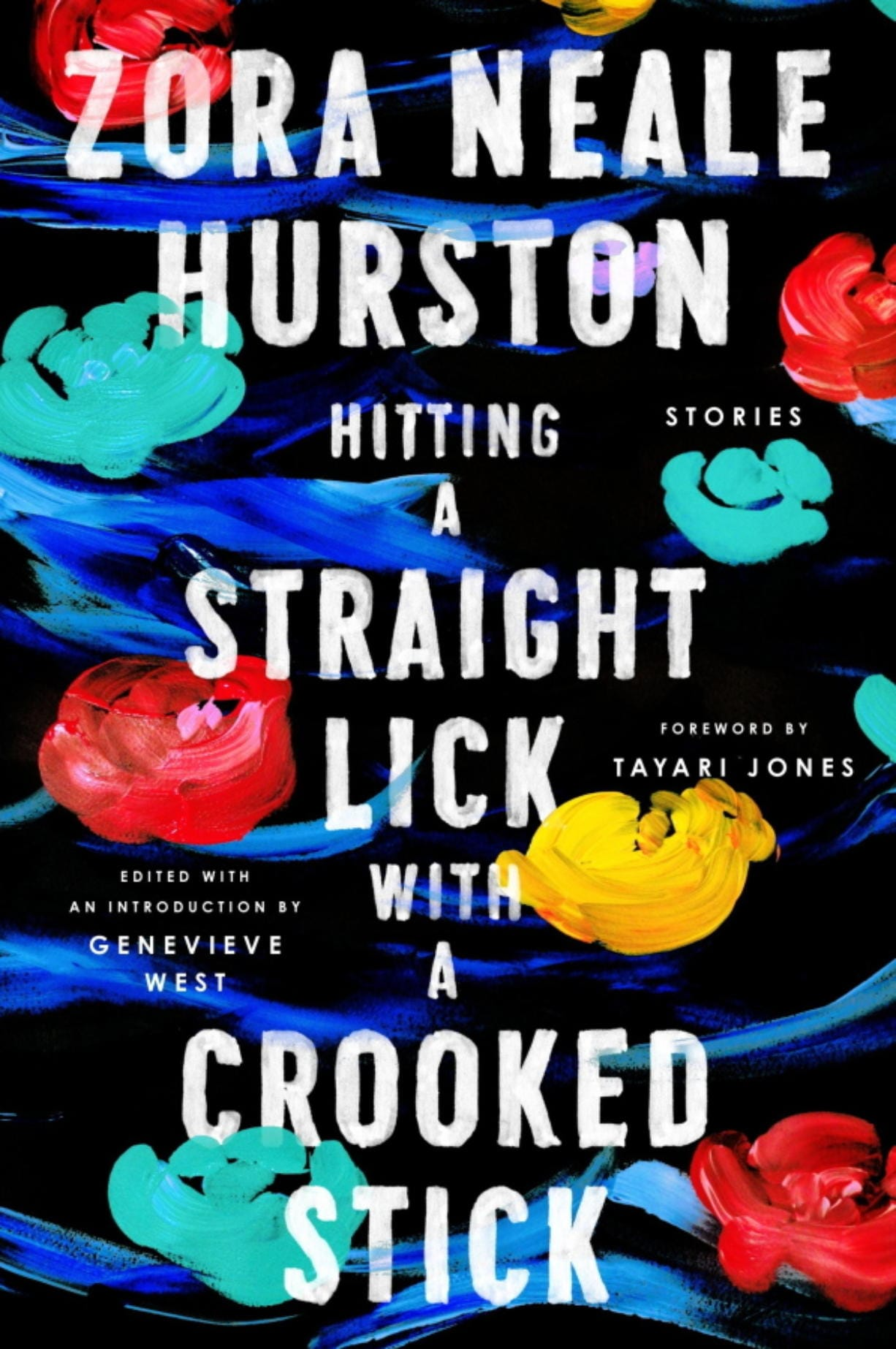 """Hitting a Straight Lick with a Corrked Stick,"" by Zora Neale Hurston."