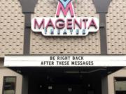 The latest marquee message over Magenta's front door seems apt.