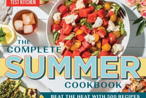 The Complete Summer Cookbook (America's Test Kitchen/TNS)