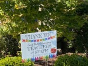 RIDGEFIELD: Yard signs thank South Ridge Elementary School teachers for all their hard work.