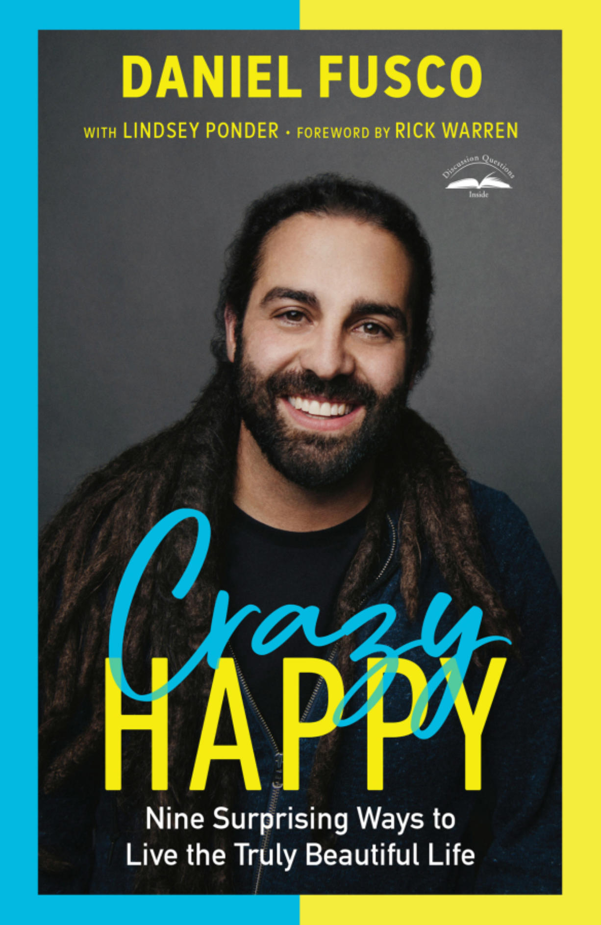 """Crossroads Church Pastor Daniel Fusco's new book, """"Crazy Happy."""" (Contributed by WaterBrook)"""