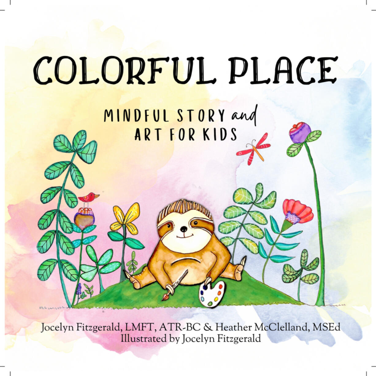 Jocelyn Fitzgerald and Heather McClelland have co-authored a book to help kids cope with anxiety. Fitzgerald, a board-certified art therapist, illustrated the book.