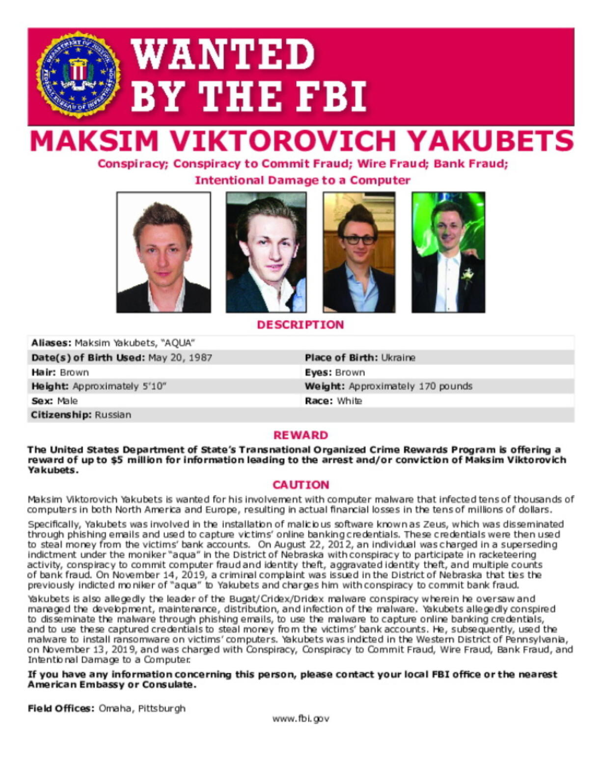 This poster provided by the U.S. Department of Justice shows Maxsim Yukabets. Yakubets, 33, is best known as co-leader of a cybergang that calls itself Evil Corp. Foreign keyboard criminals with no fear of repercussions have paralyzed U.S. schools and hospitals, leaked highly sensitive police files, triggered US fuel shortages and, most recently, a now could be responsible for a disruption in global food supply chains. (U.S.